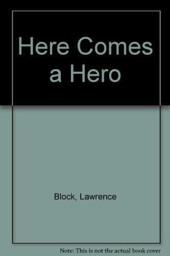 9780515086867: Here Comes A Hero