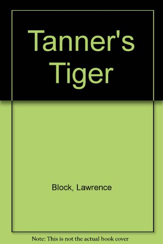 9780515086874: Tanner's Tiger
