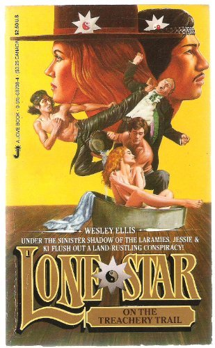 Lone Star on Treachery Trail: Ellis, Wesley