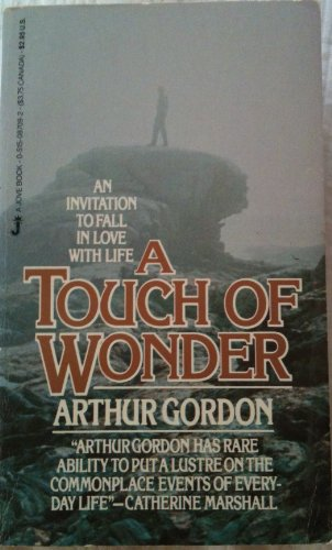 Touch Of Wonder (0515087092) by Arthur Gordon