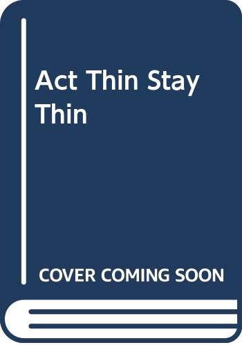 9780515087246: Act Thin Stay Thin