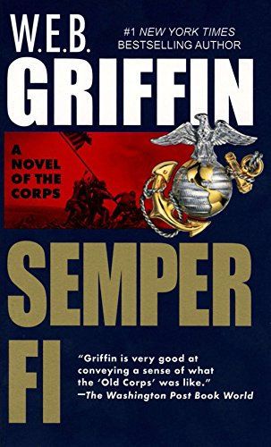 Semper Fi: Corps 01: Griffin, W. E. B.
