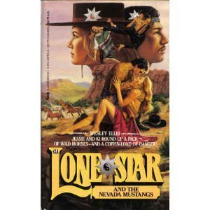 Lone Star and the Nevada Mustangs (Lone: Wesley Ellis