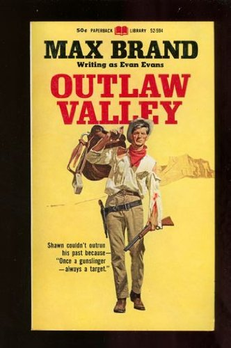 Outlaw Valley: Max Brand; Evan