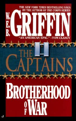The Captains (Brotherhood of War 02): W.E.B. Griffin