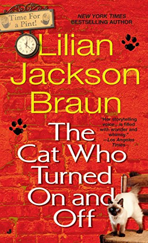 The Cat Who Turned On and Off: Braun, Lilian Jackson