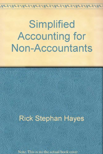 Simplified Accountants For Non-accountants.: Hayes, Rick Stephan; Baker, C. Richard.