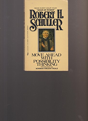 Move Ahead with Possibility Thinking (0515088676) by Robert Schuller