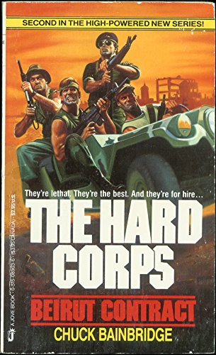 9780515089035: The Hard Corps Beirut Contract(The Hard Corps No 2)