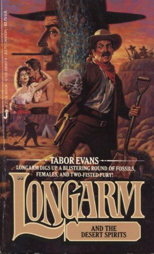 Longarm and the Desert Spirits (Longarm 99): Evans, Tabor