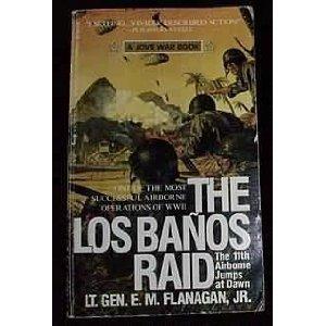 Los Banos Raid: Flanagan, E. M.