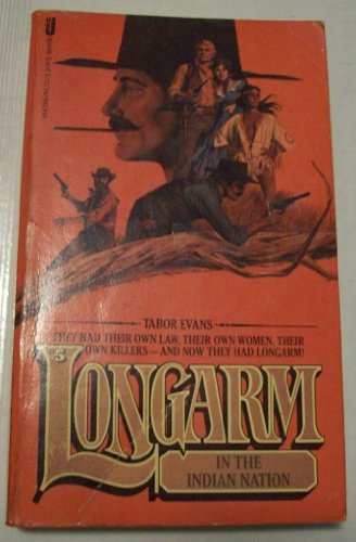 Longarm In The Indian Nation (Long Arm, #05) (0515089699) by Tabor Evans