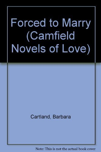 9780515090062: Forced To Marry (Camfield Novels of Love)