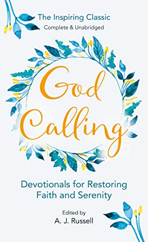 9780515090260: God Calling: The Power of Love and Joy That Restores Faith and Serenity in Our Troubled World, Complete & Unabridged