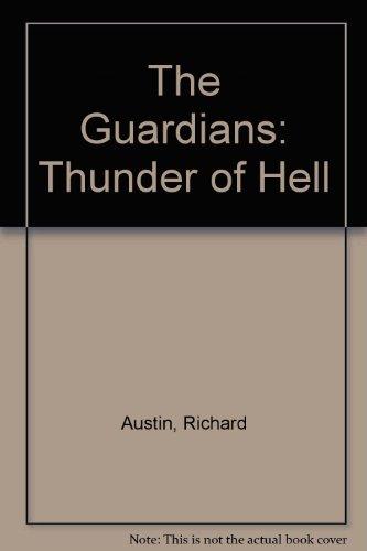 Thunder of Hell (The Guardians #3): Austin, Richard