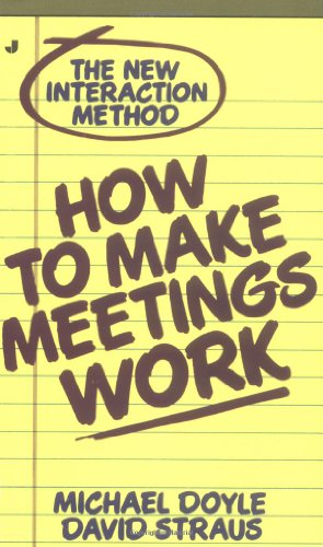 9780515090482: How to Make Meetings Work: The New Interaction Method