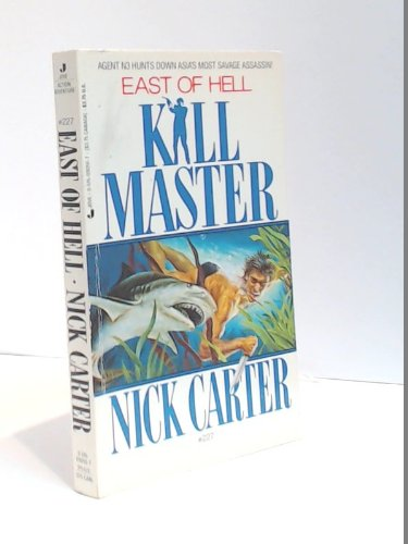 Killmaster #227: East of Hell