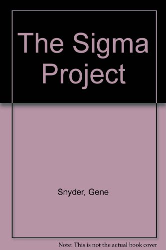 The Sigma Project (0515090719) by Gene Snyder