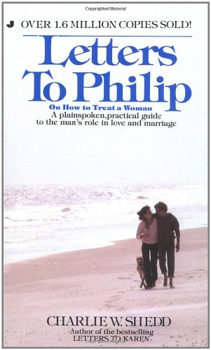 Letters To Philip (0515090786) by Charlie W. Shedd