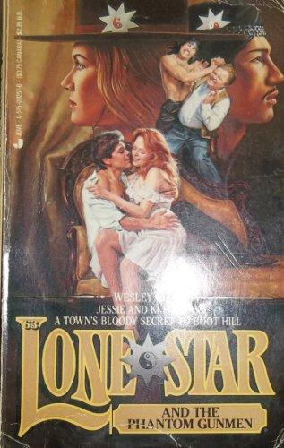Lone Star and the Phantom Gunmen: Wesley Ellis