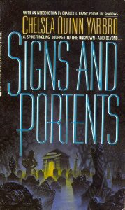 Signs and Portents: Yarbro, Chelsea Quinn