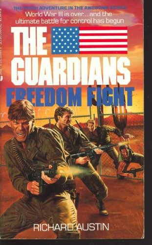 9780515094848: The Guardians-Freedom Fight (Book 10 in The Gruardians Series)