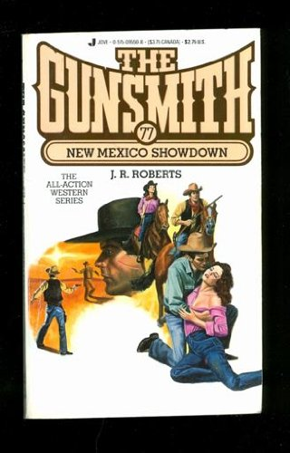 New Mexico Showdown (The Gunsmith, No. 77): Roberts, J. R.