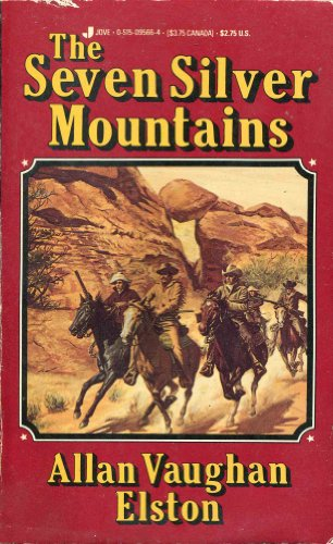 9780515095661: The Seven Silver Mountains