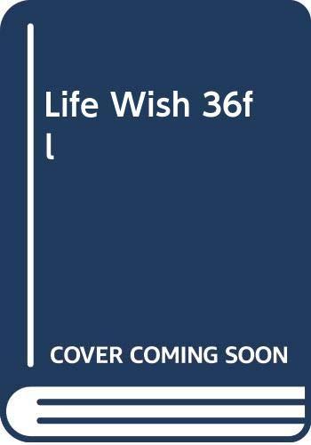 9780515096101: Life Wish 36fl