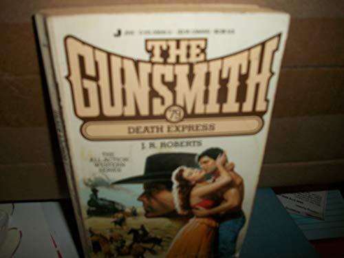 9780515096491: Death Express: The Gunsmith #79 (Gunsmith, The)