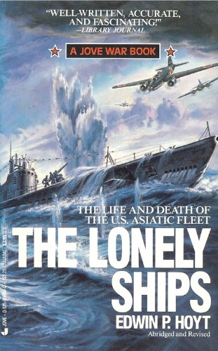 Lonely Ships (9780515099577) by Edwin P. Hoyt