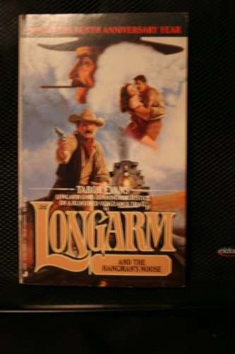 Longarm 125: Longarm and the Hangmans Noose