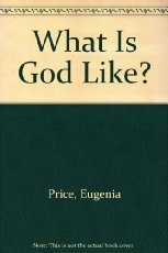 9780515100655: What Is God Like?