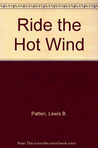 9780515100853: Ride The Hot Wind