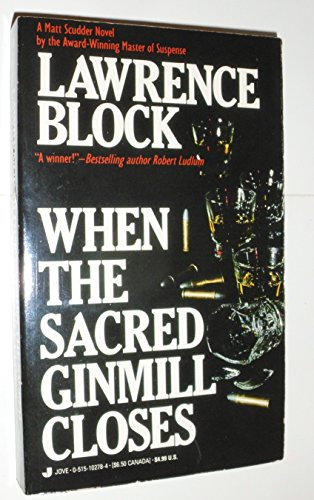 9780515102789: When the Sacred Ginmill Closes