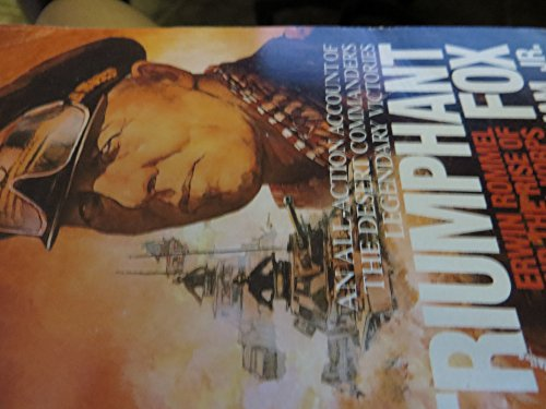 9780515102901: Triumphant Fox: Erwin Rommel and the Rise of the Afrika Korps