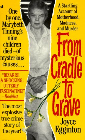 From Cradle to Grave: The Short Lives: Joyce Egginton