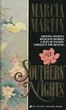 Southern Nights: Martin, Marcia