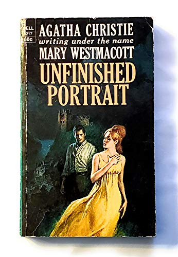 Unfinished Portrait: Mary Westmacott; Agatha
