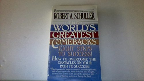 Worlds Great Comeback: Schuller, Robert