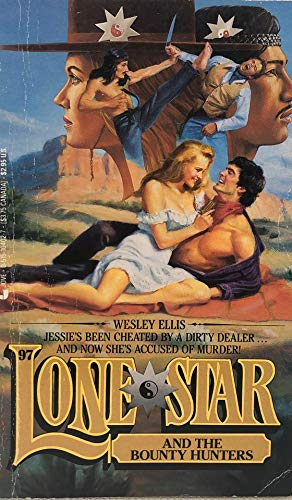 Lone Star and the Bounty Hunters (Lone Star #97): Wesley Ellis