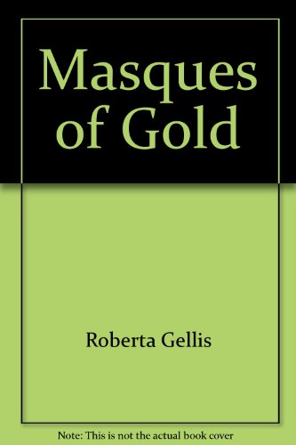 9780515104691: Masques Of Gold