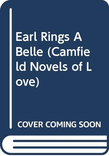 9780515104769: The Earl Rings a Belle (Camfield Novels of Love)