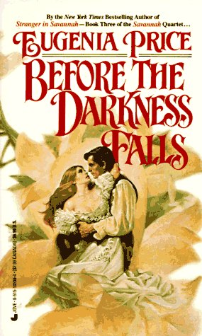 Before the Darkness Falls: Eugenia Price