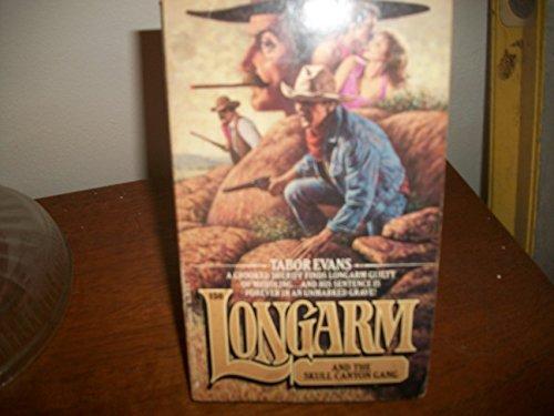 9780515105971: Longarm and the Skull Canyon Gang, No 150
