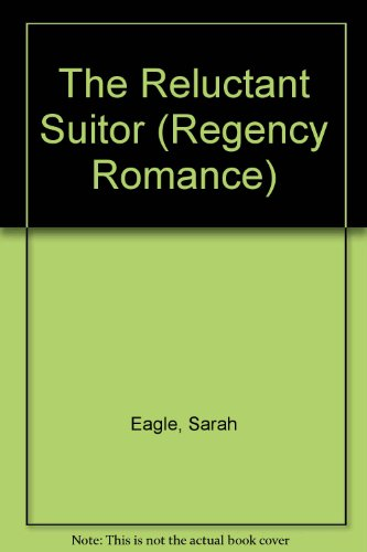 9780515106107: The Reluctant Suitor (Regency Romance)