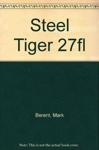 9780515106336: Steel Tiger