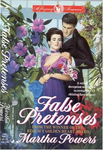 False Pretenses (Regency Romance): Powers, Martha