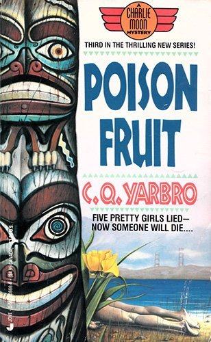 Poison Fruit: A Charlie Moon Mystery