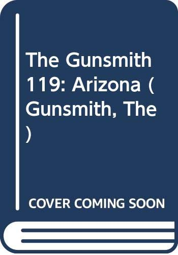 9780515107104: The Gunsmith 119: Arizona (Gunsmith, The)